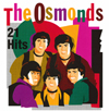 Osmonds 21 Hits