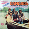 Sensational Incredible Fantastic Osmonds